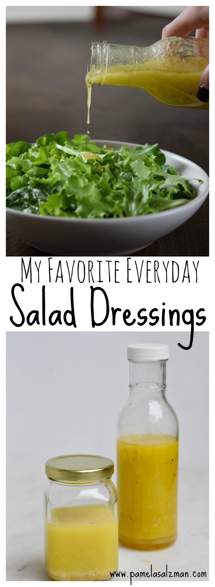 my favorite everyday salad dressing recipes | Pamela Salzman & Recipes