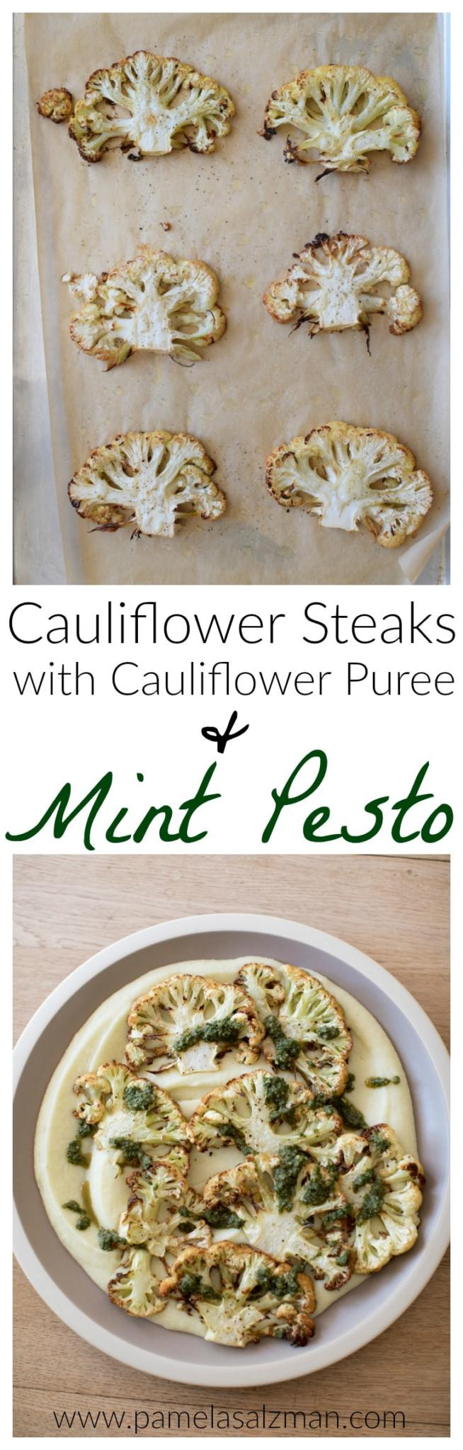 Cauliflower Steaks with Cauliflower Puree and Mint Pesto   Pamela Salzman