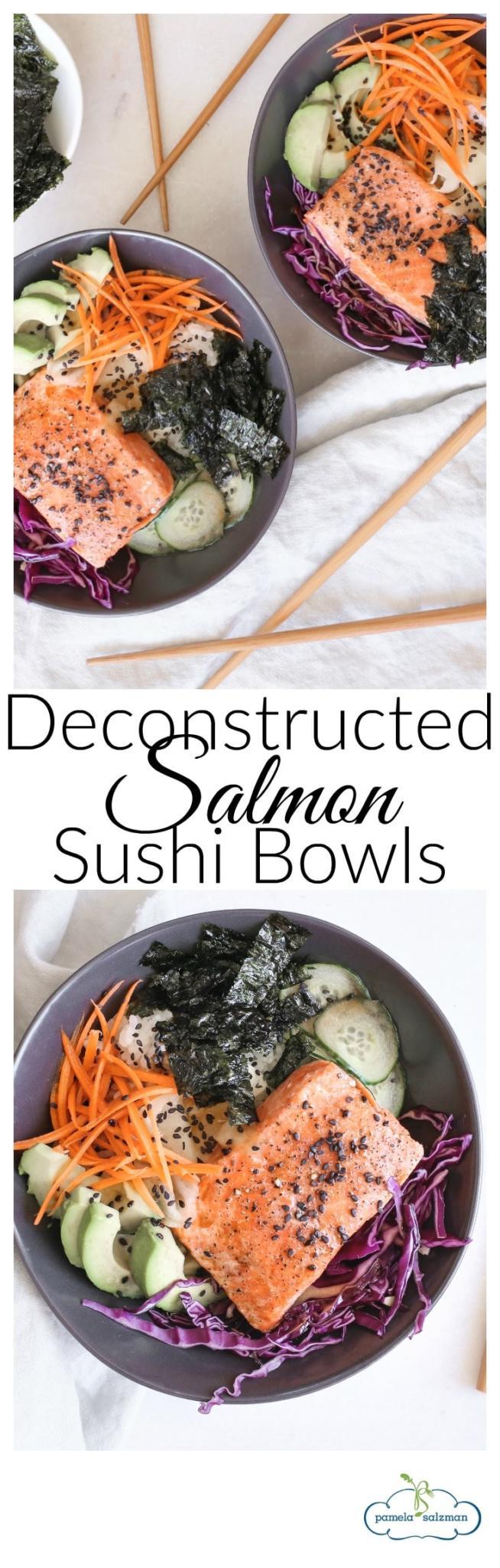 Deconstructed Salmon Sushi Bowls| Pamela Salzman